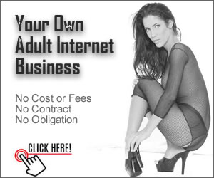 Your Own Internet Adult Website