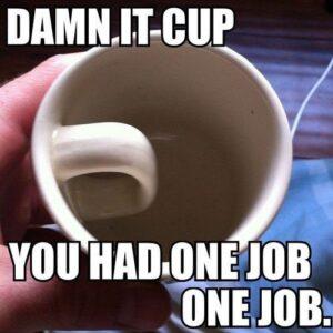 Damn it cup